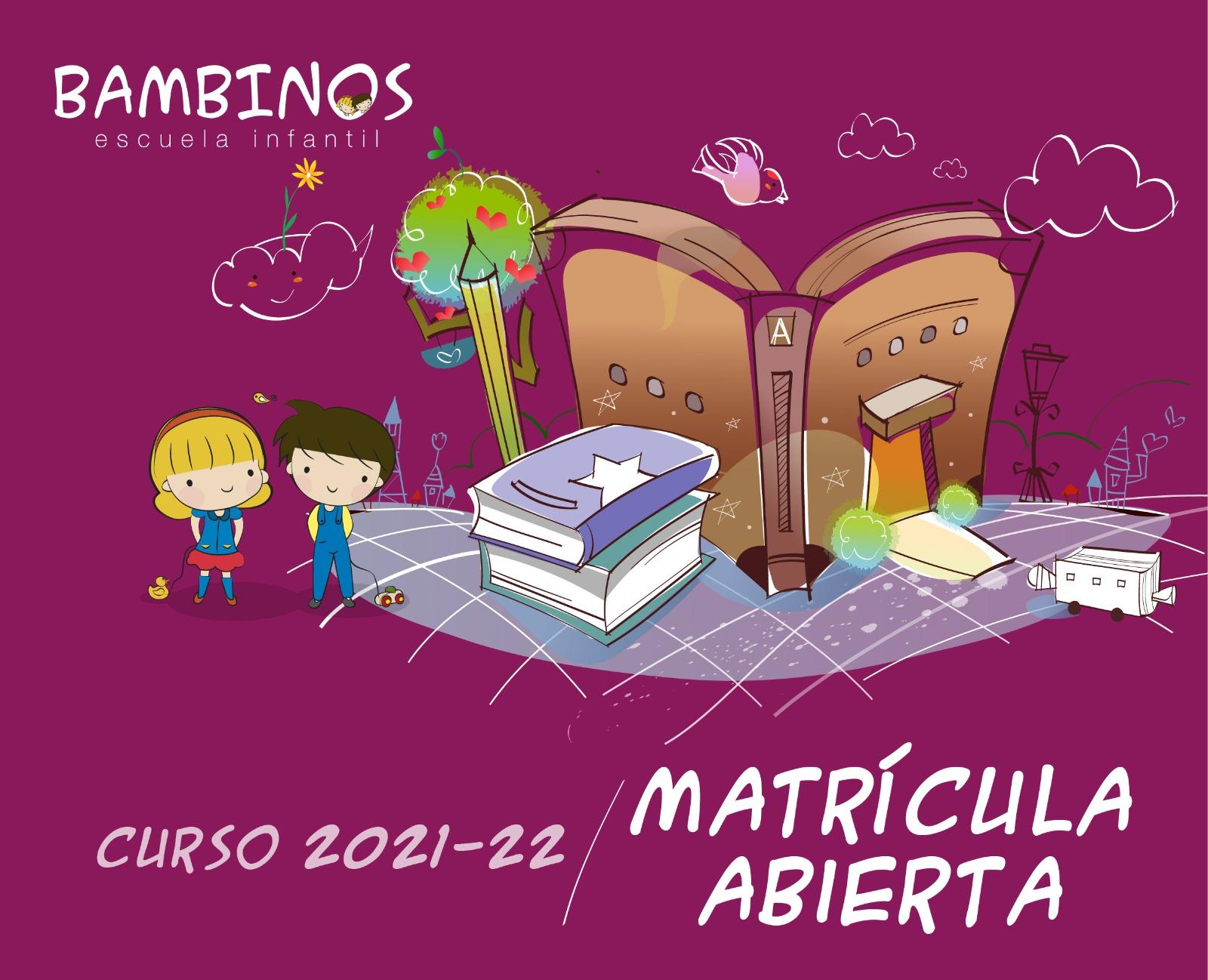 Matricula escuela infantil 2021 2022